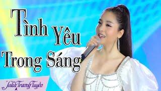 Tình Yêu Trong Sáng || Saka Trương Tuyền & Lương Gia Huy