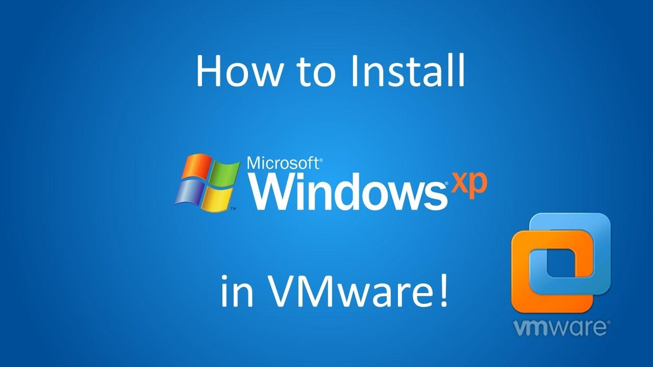 Windows XP Professional – Installation in VMware