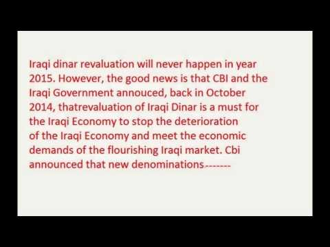 Iraqi Dinar Revaluation RV the 1st Quarter of 2016 - YouTube