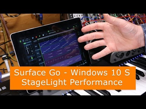 Surface Go - Windows 10 S Mode - StageLight performance test