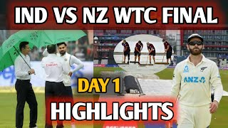 IND VS NZ TEST DAY 1 HIGHLIGHTS || India Vs New Zealand WTC FINAL MATCH TEST DAY 1