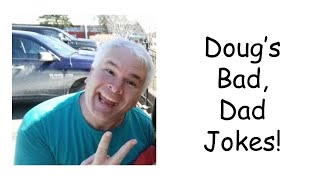 Bad Dad Jokes April 15
