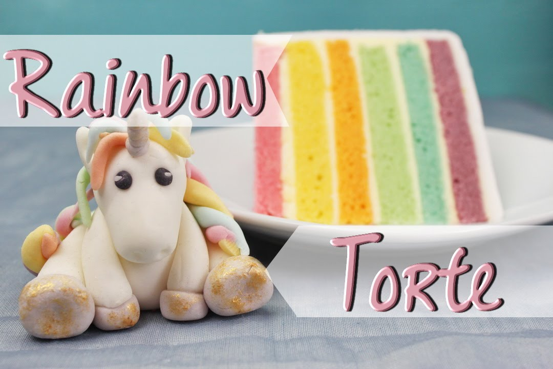 rainbow cake mit einhorn regenbogentorte backen. Black Bedroom Furniture Sets. Home Design Ideas