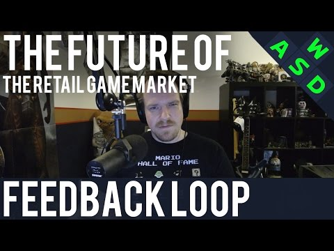 The Future Of The Retail Game Market | Feedback Loop