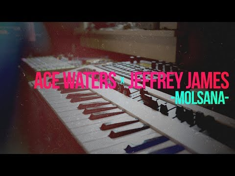 Ace Waters x Jeffrey James (of Fictions) - Molsana [Live Synth Song]