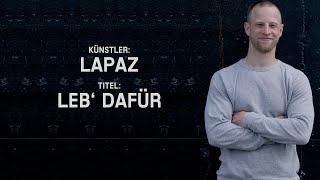 Lapaz - Leb' dafür (OFFICIAL CLIP)