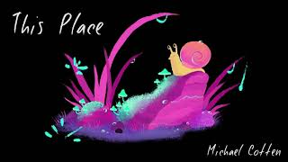 Michael Cotten - This Place (This Place EP)