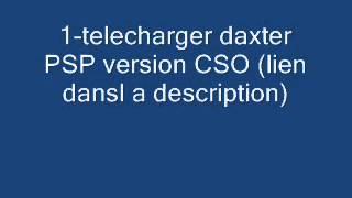 telecharger est installer daxter PSP version CSO