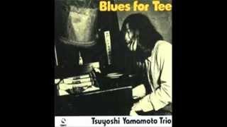 Tsuyoshi Yamamoto trio - Speed ball blues