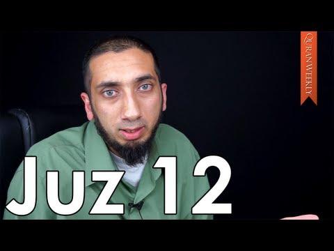 Boyfriends, Girlfriends, & Temptation [Juz 12] - Nouman Ali Khan - Quran Weekly