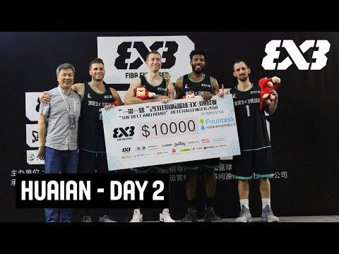 LIVE 🔴 - FIBA 3x3 Huaian Challenger 2018 - Day 2 - Huai'an, China