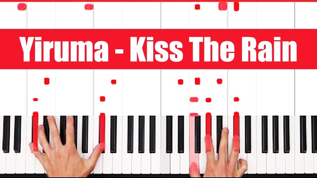 Kiss The Rain Yiruma Piano Tutorial Full Song
