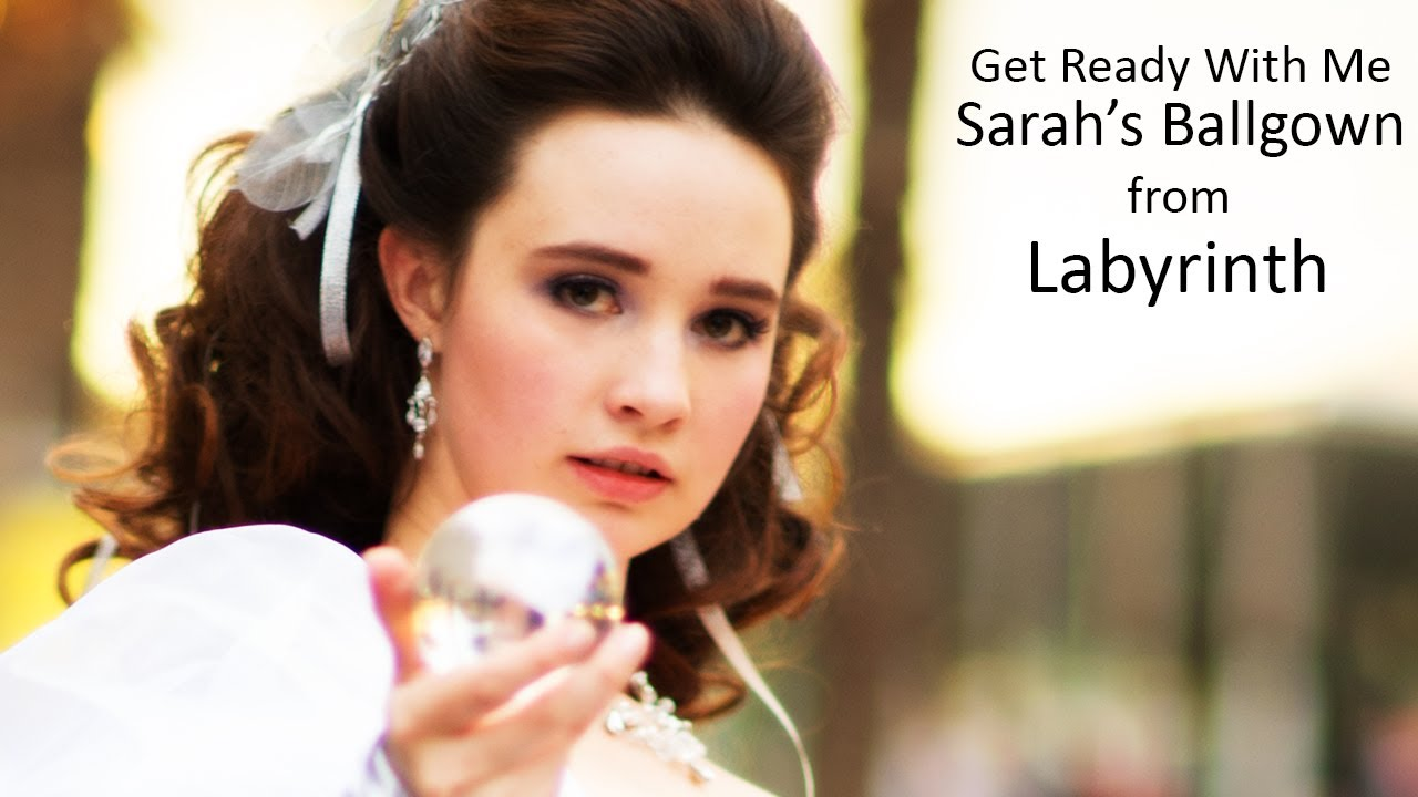 Get Ready With Me! - Sarah\'s Ballgown from Labyrinth - YouTube