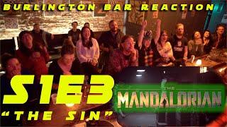"""The Mandalorian S1E3 """"The Sin"""" REACTION! BURLINGTON BAR REACTS!"""