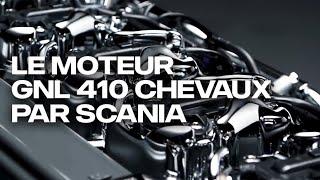 Le moteur GNL 410 chevaux par Scania.