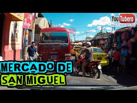 Mercado De San Miguel, Un Breve Recorrido Por Sus Alrededores, El Salvador SVL SV YS