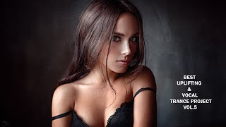 ♫ Best Uplifting & Vocal Trance Project Mix Vol.#5 ♫