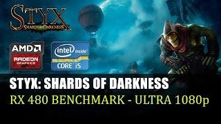 Styx: Shards of Darkness - RX 480 Benchmark Testi - Ultra Ayarlar 1080p