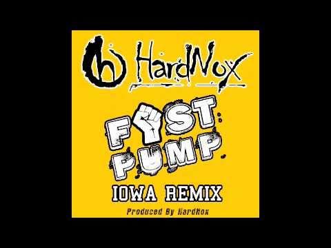 Fist Pump - Iowa Remix