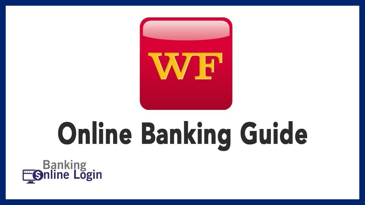 Wells Fargo Online Banking Guide