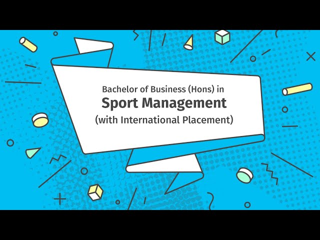 Bachelor of Business (Hons) in Sport Management (with International Placement)