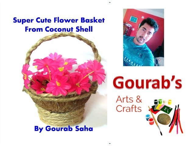 DIY Flower Basket : How to Make Easy Coconut Shell Basket for Chocolates | Christmas Gift Basket