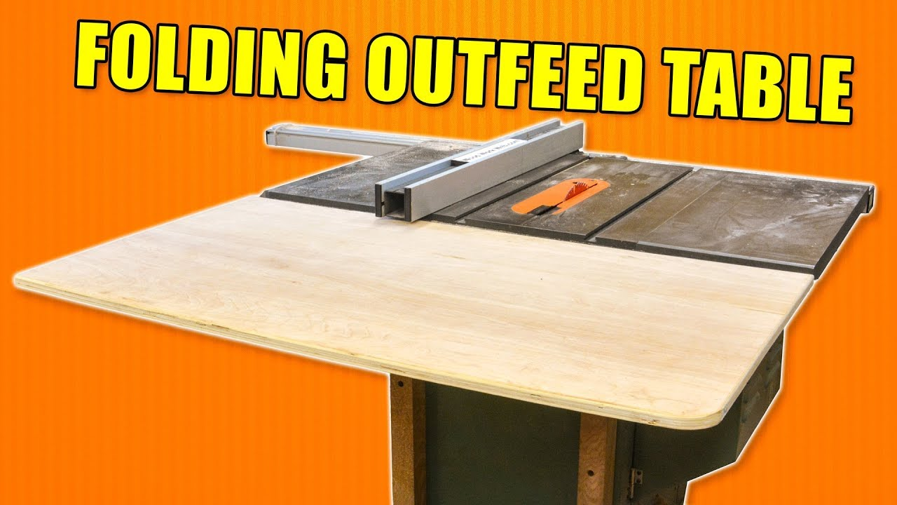 Innovative Folding Outfeed Table For The Table Saw   How To Build
