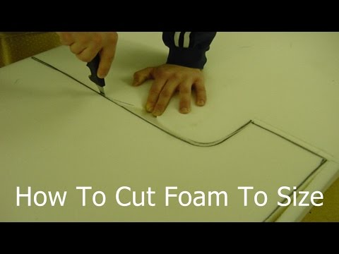 How To Cut Foam To Size | Cutting Upholstery Foam at Home