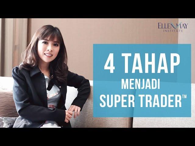 4 Tahap Menjadi SuperTrader