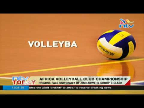 Africa Volley ball club championship: Prisons face University of Zimbabwe in Group B clash