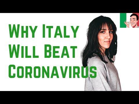 7 Reasons Why Italy And The Italians Will Beat Coronavirus