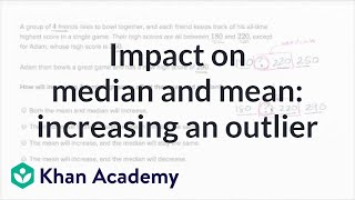 Impact On Median And Mean When Increasing Highest Value