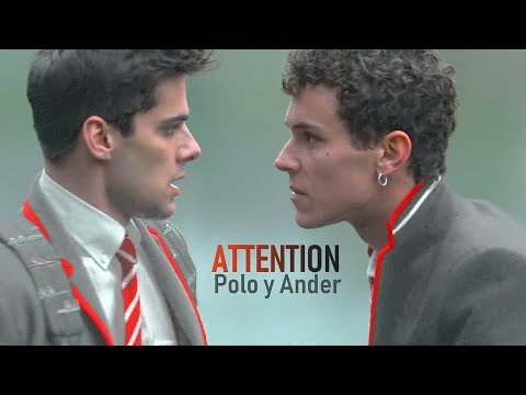 Attention || Polo \u0026 Ander (Elite S2)