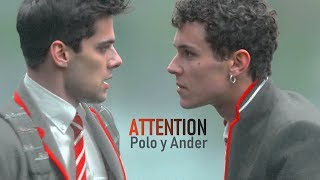 Attention || Polo & Ander (Elite S2)