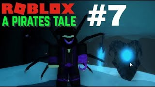 ROBLOX A Pirates Tale #7: FROST REAVER AND RAGE, LOTS OF IT.