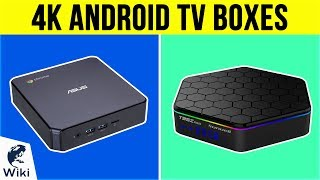 10 Best 4K Android TV Boxes 2019