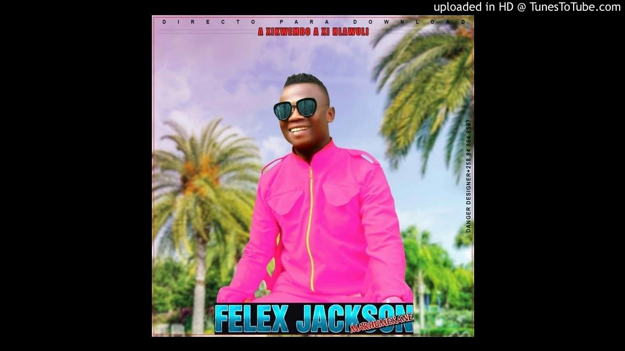Felex Jackson - Xikwembo a Xihlawuli (Prod. JustRecognize ...