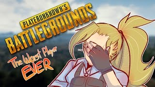 PUBG | The Worst Player Ever