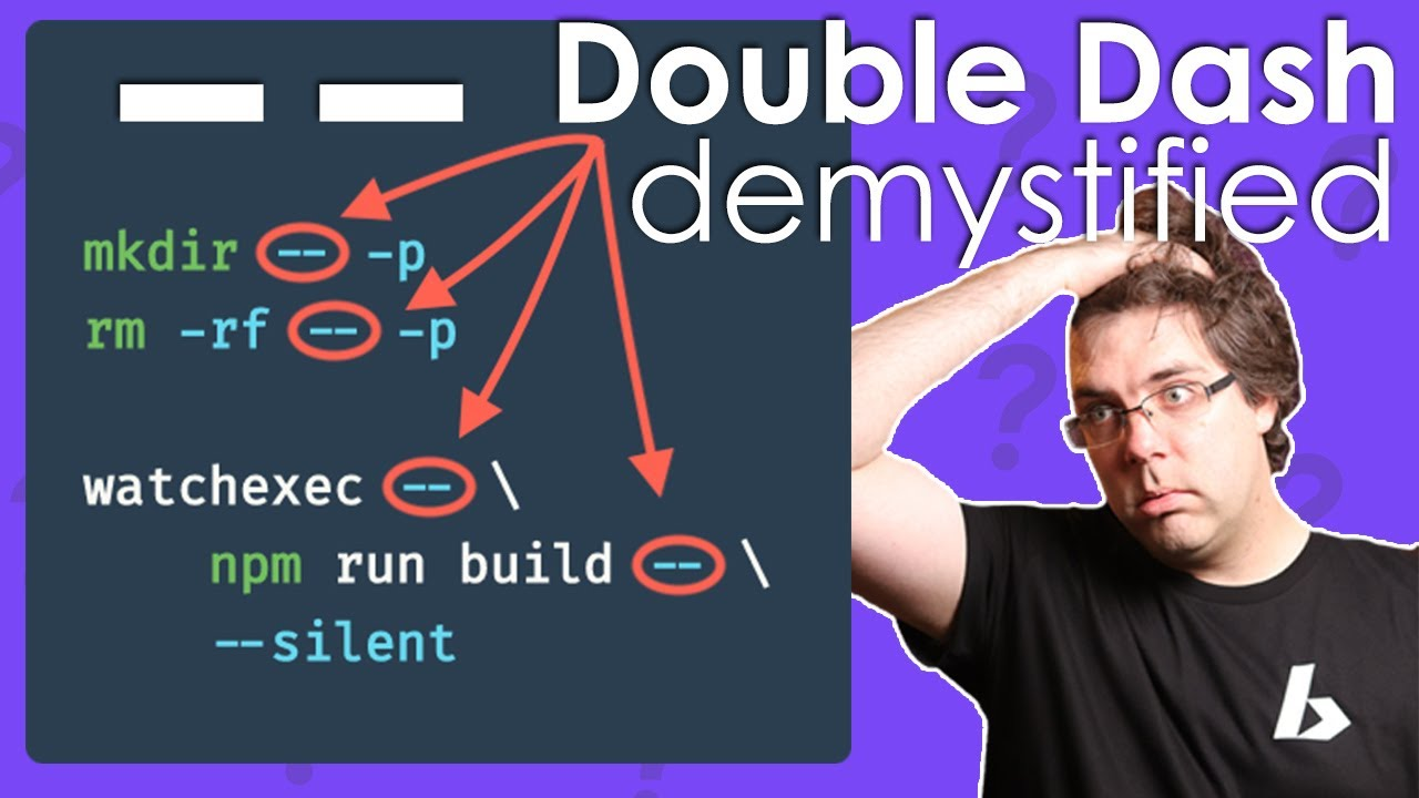 The How? & Why? of the Double Dash (--) Delimiter on macOS, Linux, bash