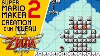 Super Mario Maker 2 - Création d'un niveau Zelda : la Tour des Cieux (Zelda SS) #1