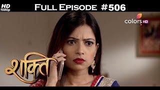 Shakti - 7th May 2018 - शक्ति - Full Episode