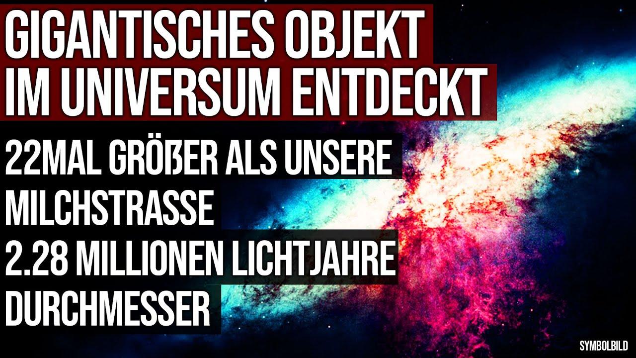 Gigantisches Objekt im Universum entdeckt - 22mal größer als unsere Milchstrasse