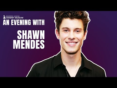 Shawn Mendes: 'Everything Revolves Around' Connecting People With Music | GRAMMY Museum