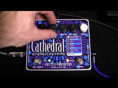 Electro-Harmonix Cathedral stereo reverb pedal demo with Dave Weiner
