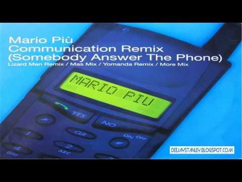 Mario Più - Communication (Somebody Answer The Phone) (Yomanda Remix) [BXR] (1999)
