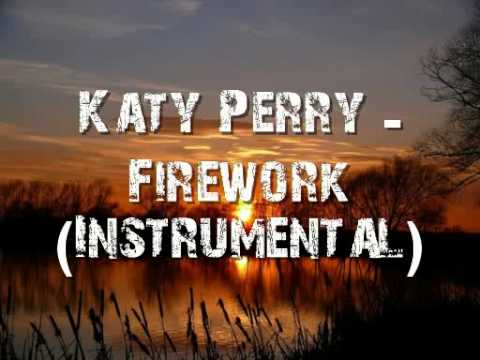 Listen Firework Katy Perry Instrumental Mp3 download ...