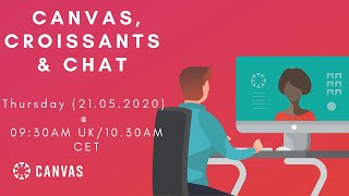 Canvas, Croissants \u0026 Chat - Engaging Your Students While Teaching Online