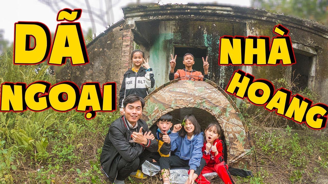 Thái Chuối | Thử Thách Đi Dã Ngoại Ở Nhà Hoang – Cắm Trại Trong Nhà Hoang