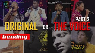 Original Versions of The Voice Teen SL Blind Auditions Part 3