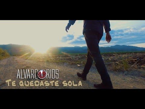 Alvaro Rios - Te Quedaste Sola